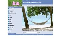 เฮลตี้ส์ไลฟ์วิ่งส์วาเคชั่น - healthylivingvacation.com
