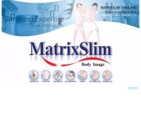 แมททริคซ สลิม  - matrixslim.com