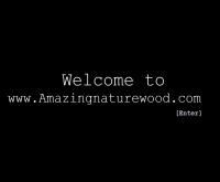 Amazing Nature Wood - amazingnaturewood.com